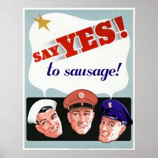 Diga sí a la salchicha póster