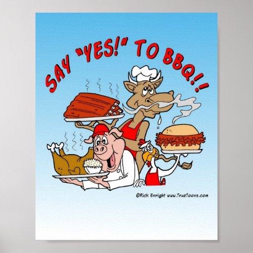 ¡DIGA SÍ AL BBQ! Poster del Bbq