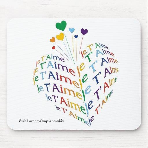 """Diga, """"te amo"""" en francés/Mousepad Alfombrillas De Ratones"""