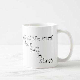 Dígale la inclinación taza de café