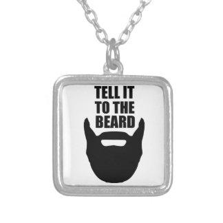 Dígalo a la barba colgante cuadrado