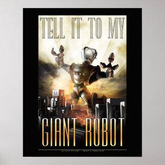 Dígalo a mi poster gigante del robot 16x20