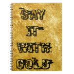 Dígalo con oro libro de apuntes con espiral