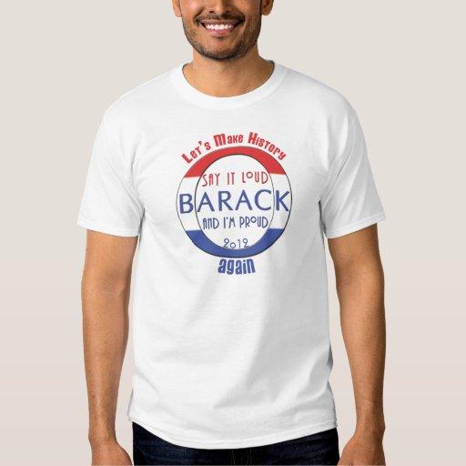 ¡Dígalo ruidosamente!  ¡Barack y yo somos Remeras