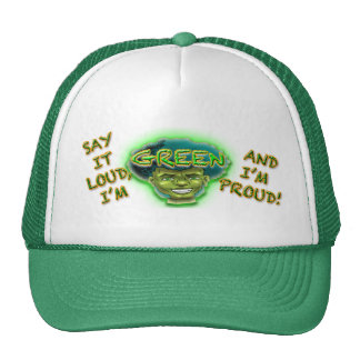 ¡Dígalo ruidosamente, yo son verde y soy orgulloso Gorras