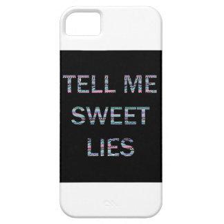 Dígame las mentiras dulces funda para iPhone SE/5/5s
