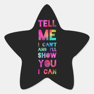 Dígame que no puedo yo le mostraré que puedo pegatina en forma de estrella