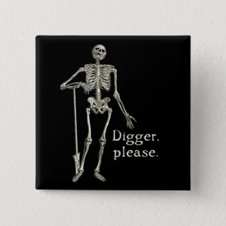 Digger, Please Button