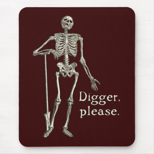 Digger, Please Mouse Pad