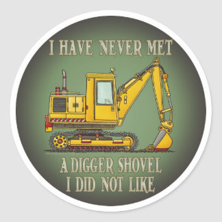 Digger Shovel Operator Quote Kids Sticker