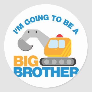 Digger Truck Going To Be A Big Brother Classic Round Sticker