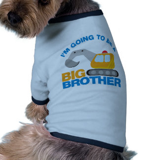 Digger Truck Going To Be A Big Brother Doggie T Shirt
