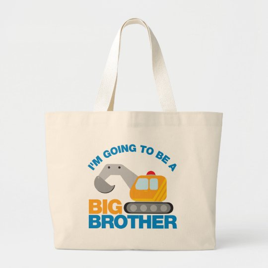 Digger Truck Going To Be A Big Brother Large Tote Bag