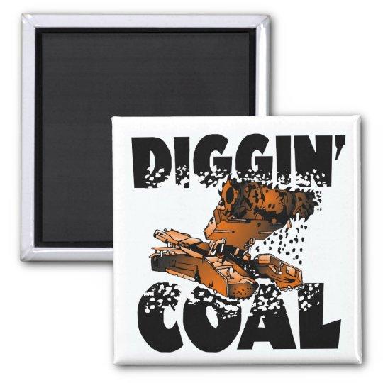 DIGGIN' COAL MAGNET