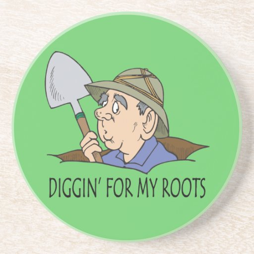 Diggin' For My Roots Beverage Coasters