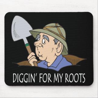 Diggin para mis raíces tapete de ratón