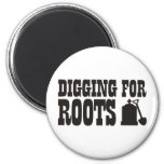 Digging For Roots Fridge Magnets