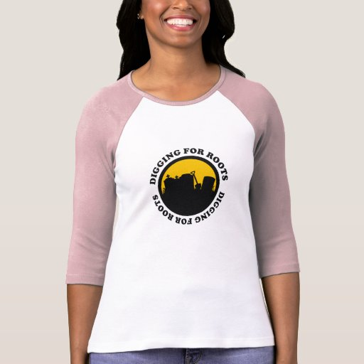 Digging For Roots Shirts