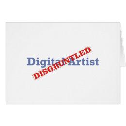 Digital Artist / Disgruntled Card