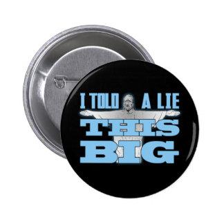 Dije a mentira esto grande pin