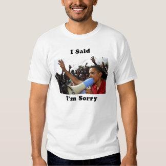 dije im sorry-1 camisas