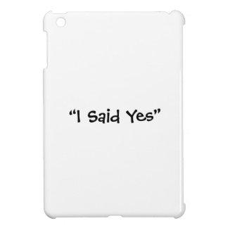 Dije sí
