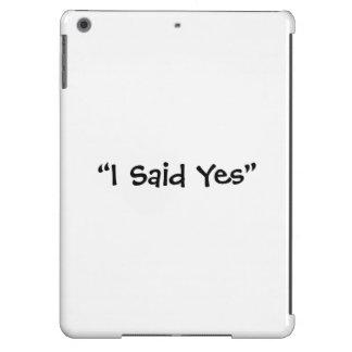 Dije sí funda para iPad air