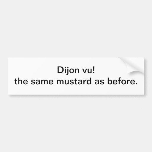 Dijon vu - pegatina para el parachoques pegatina para auto