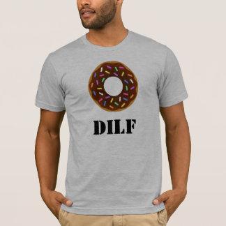 DILF: Donut I'd like to... T-Shirt
