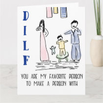 DILF - Fathers Day Card - Giant Greeting Card