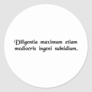 Diligence is a very great help even to a....... round stickers