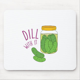 Dill With It Mouse Pad
