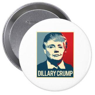 Dillary Crump Poster - -  Pinback Button