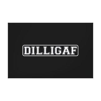 """DILLIGAF - Divertido, grosero """"hago miro como doy Lienzo Envuelto Para Galerías"""