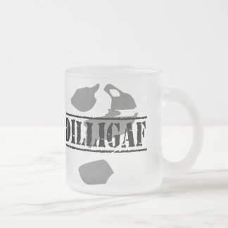 DILLIGAF? Does it look like I give a .... Frosted Glass Coffee Mug