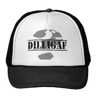 DILLIGAF Does it look like I give a Trucker Hats