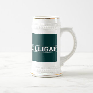 "DILLIGAF – Funny, Rude ""Do I look like I Give A ."" Beer Stein"