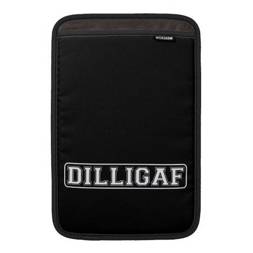 "DILLIGAF – Funny, Rude ""Do I look like I Give A ."" MacBook Air Sleeves"