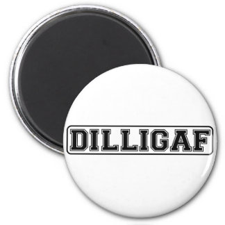 "DILLIGAF – Funny rude ""Do I look like I Give A"" Magnet"