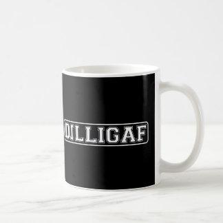 """DILLIGAF – Funny Rude """"Do I look like I Give A """" Mugs"""