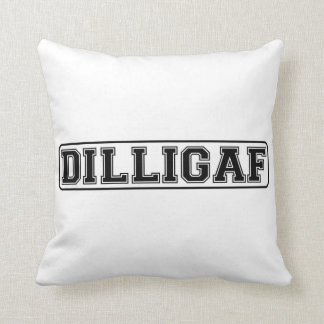 "DILLIGAF - Grosero divertido ""hace yo mira como do Almohadas"