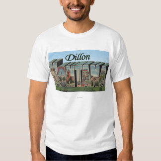 Dillon, Montana - Large Letter Scenes Tshirts