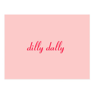dilly dally post cards