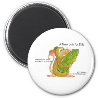 Dilly holding pickle, A NEW JOB FOR DILLY 2 Inch Round Magnet