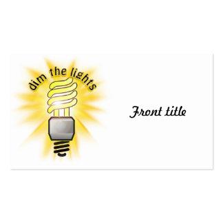 Dim The Energy Saving Light Business Cards
