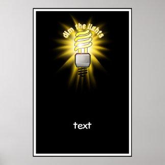 Dim The Energy Saving Light Poster