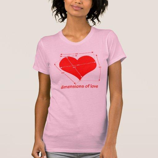 Dimensions of Love Tshirts