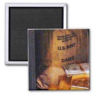 Dimes, Dollars and Gold Fridge Magnet