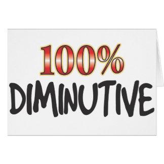 Diminutive 100 Percent Greeting Card