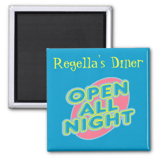 Diner Open All Night Magnet ~ Customize!